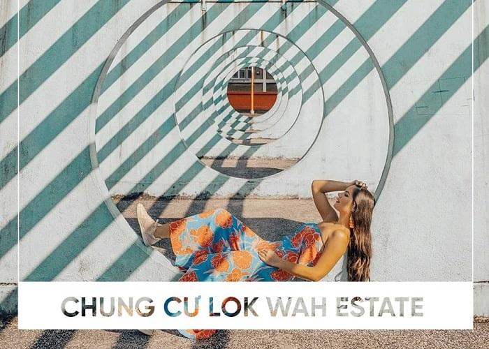 Chung cư Lok Wah Estate: địa điểm 'sống ảo' chất lừ tại Hồng Kông