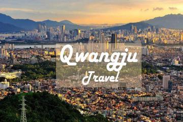 Thành phố Gwangju - Thành Phố Của Ánh Sáng