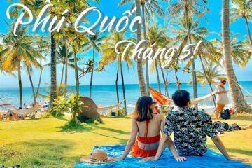 Du lịch Phú Quốc tháng 5 'đưa nhau đi trốn' ở thiên đường biển đẹp mê mẩn