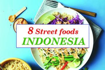 Khám phá ngay 8 món ăn đường phố Indonesia 'hot xình xịch'