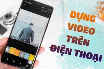 Tha hồ sống ảo với ứng dụng quay video du lịch cho điện thoại