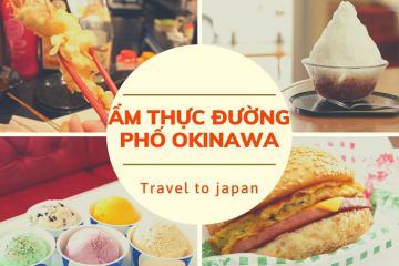 List 10 món ăn đường phố Okinawa nhất định phải thử