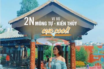 Review tour du lịch Mông Tự - Kiến Thủy khám phá Trung Quốc 2N thật cool!