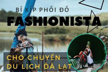 Bí kíp phối đồ như fashionista cho chuyến du lịch Đà Lạt