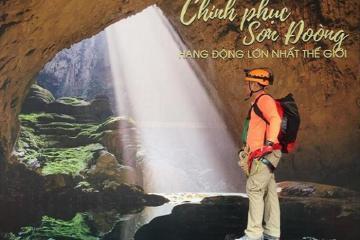 Kỳ thú chuyến du lịch Hang Sơn Đoòng - vẻ đẹp tiềm ẩn trên đất Quảng Bình