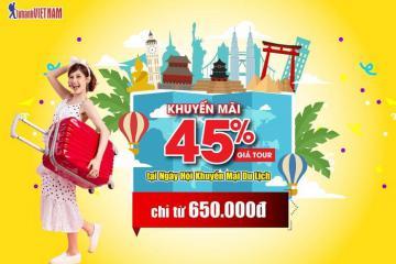 Ngày hội Khuyến mãi du lịch: Giảm giá tour lên đến 45%, chỉ còn từ 650.000VNĐ