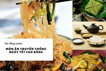 Độc đáo món ăn truyền thống ngày tết của người Cao Bằng