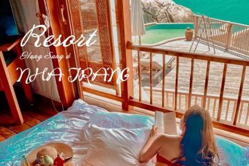 Những resort hạng sang ở Nha Trang chill hết nấc để 'đi trốn' bất kỳ lúc nào