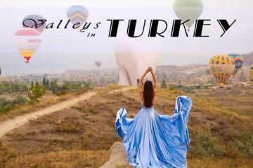 Những thung lũng kỳ lạ ở Thổ Nhĩ Kỳ mê hoặc lữ khách bởi vẻ đẹp hiếm có