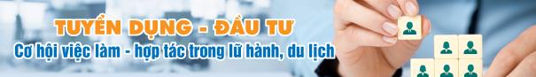 Cơ hội việc làm, hợp tác kinh doanh trong ngành Lữ hành, Du lịch